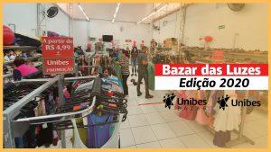 """loja do Unibes Bazar. Ao lado direito está escrito """"Bazar das Luzes edição 2020"""""""